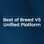 The motion for debate today is Best of Breed vs Unified Platform
